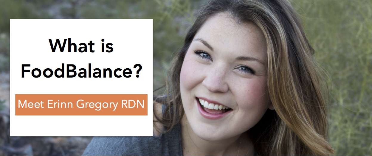 What is FoodBalance? Meet Erinn Gregory RDN